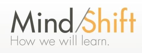 MindShift | Education Newsletters & Portals | Scoop.it