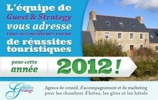 Vœux de réussite touristique pour l'année2012 | Chambres d'hôtes et Hôtels indépendants | Scoop.it