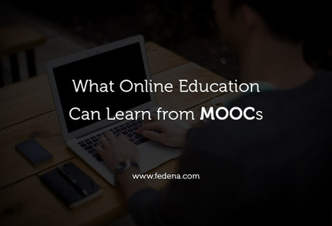 What Online Education Can Learn from MOOCs - Fedena Blog | open course on Technology Enhanced Learning - ocTEL | Scoop.it