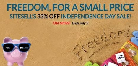 SiteSell's Independence Day Sale Is On! - The SiteSell Blog | The Content Marketing Hat | Scoop.it