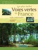 Les Plus Belles Voies Vertes de France | Itinéraires De Découverte Régionaux | Tourisme vert | Scoop.it