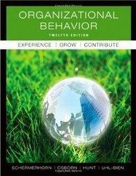 Test Bank For » Test Bank for Organizational Behavior, 12 Edition : John R. Schermerhorn Download   All Test Banks   Scoop.it