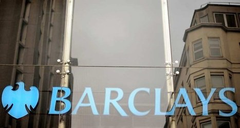 Barclays veut accélérer sa transformation | Banque, Reglementation et Finance en France | Scoop.it