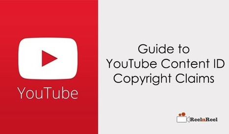 Ultimate Guide to YouTube Content ID Copyright Claims | Social Video Marketing | Scoop.it