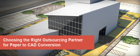 Choosing the Right Outsourcing Partner for Paper to CAD Conversion   Mechanical 3D Modelling   Scoop.it