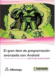 EL GRAN LIBRO DE PROGRAMACIÓN AVANZADA CON ANDROID   El gran libro de programacion avanzada con android   Scoop.it