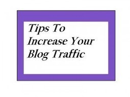 Tips To Increase Your Blog Traffic Web Tutorials   Rajeshr-Blog Web Tutorials Web Design Web Programming Web Development Seo   Scoop.it