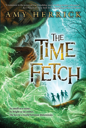 The Time Fetch - Algonquin Young Readers | Fun Fiction Fridays | Scoop.it