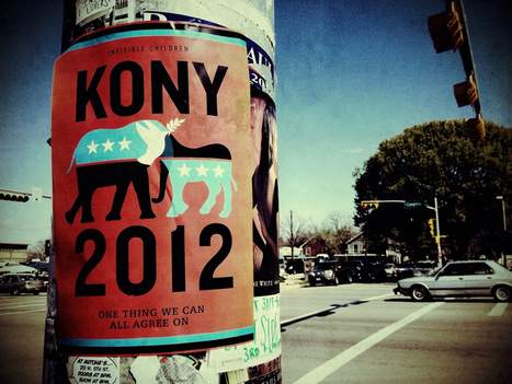 KONY 2012: What nonprofit lessons does it teach? | Nonprofit Media | Scoop.it