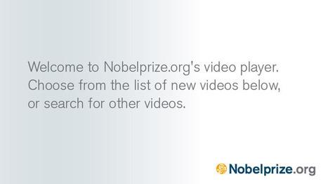 Media Player at Nobelprize.org | Recursos Biología en Inglés | Scoop.it