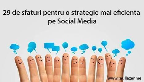 29 de sfaturi pentru o strategie mai eficientă pe Social Media | Social Media Corner | Scoop.it
