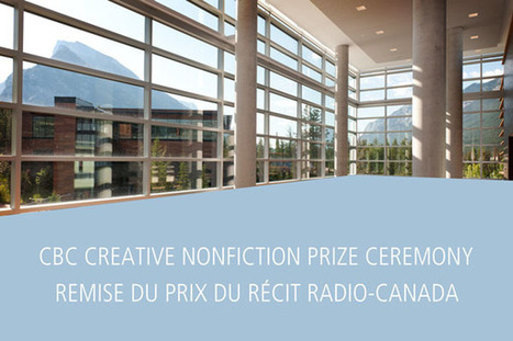 CBC Creative Nonfiction Prize Ceremony - Remise du Prix du récit Radio-Canada | Literary Nonfiction | Scoop.it