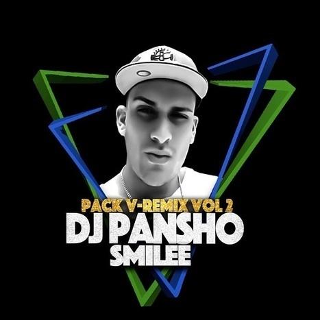 Pack V-Remix ll By Dvj Pansho Smile | Chile Remix | Scoop.it