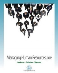 Test Bank For » Test Bank for Managing Human Resources, 10th Edition : Jackson Download | Management Test Bank | Scoop.it