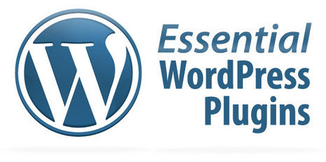 The Most Recommended Free WordPress Plugins for May 2014 | Digital Spykers LLC | Web Design Services | Scoop.it