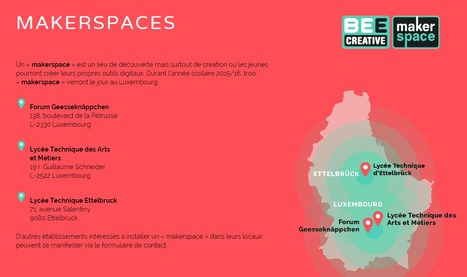 Bee creative | MakerSpaces | Luxembourg | Digital4EDUcation | MakerED | Europe | eSkills | Luxembourg (Europe) | Scoop.it