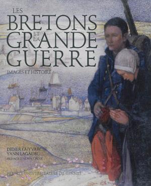 Les Bretons et la Grande Guerre - En Envor   Centenaire de la Première Guerre Mondiale   Scoop.it