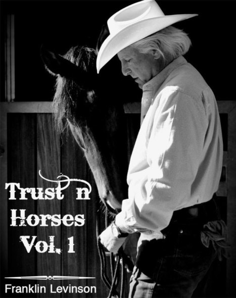Ethical Horsemanship,                 Franklin Levinson   Horsemanship   Scoop.it