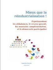 Ebook Mieux que la réindustrialisation - Vita Cogita | Nouveaux paradigmes | Scoop.it