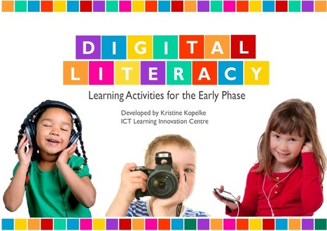 Digital Literacy Learning Activities for the Early Phase | Digital & Media Literacy for Parents | Scoop.it