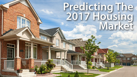 Housing Market Forecast : Experts Weigh In On 2017 Real Estate | Mortgage Rates, Mortgage News and Strategy | Real Estate Scoops for FL Space Coast | Scoop.it