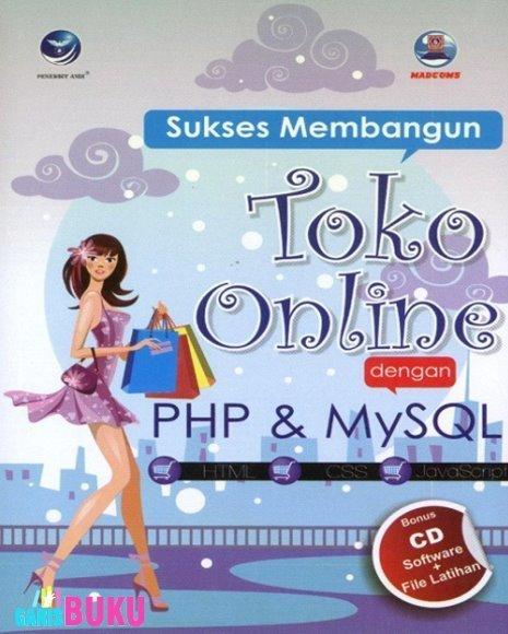 Sukses Membangun Toko Online Dengan PHP dan MySQL   KatalogBukuOnline   Scoop.it
