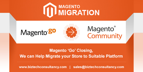 Are You Technology Ready to Migrate from 'Magento Go' to 'Magento Community' Platform | Magento Development | Scoop.it