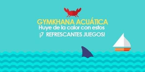 � ¡Resfréscate con 7 juegos: Súper gymkhana acuática para ELE! | Español para los más pequeños | Scoop.it