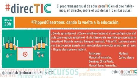 #direcTIC: #FlippedClassroom, dando la vuelta a la educación | Blog de INTEF | flipped-learning | Scoop.it