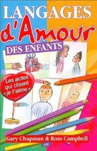 Langages d'amour des enfants - Gary Chapman | Marmailles.com | Scoop.it