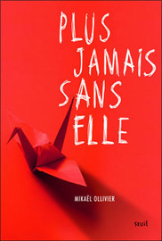 Plus jamais sans elle | Romans Jeunesse | Scoop.it