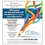 Art Hop and Taste Fest presented by The Greater Largo Library Foundation | Facebook | The Global Traveller | Scoop.it