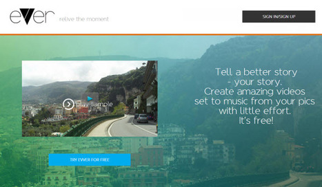 Evver, una sencilla herramienta para crear vídeos con nuestras fotografías.- | Web 2.0 en educación - UNET | Scoop.it