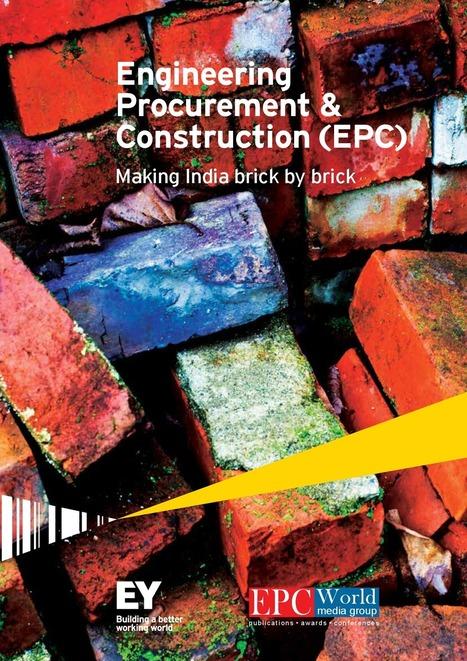 Engineering Procurement & Construction Making India Brick by Brick | IDBI Bank | Scoop.it