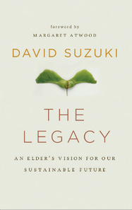 The Legacy: An Elder's Vision for Our Sustainable Future | Canadian literature | Scoop.it