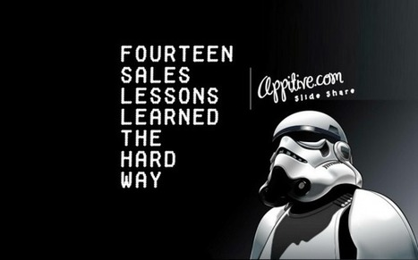 Sales Lessons Learned The Hard Way | Appitive.com | Scoop.it