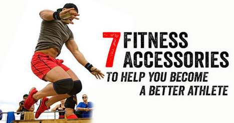 7 Fitness Accessories to Become a Better Athlete - | Fitness | Scoop.it