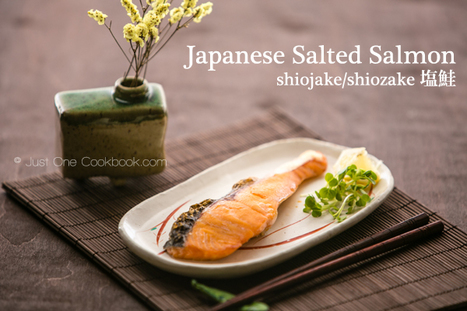 How To Cook Salmon | Japanese Salted Salmon (Shiojake | Culinarians | Scoop.it