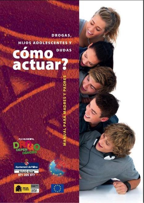 Drogas, hijos adolescentes y dudas - ¿Cómo actuar? | Escuela en familia | Scoop.it