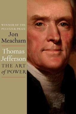 Jon Meachem takes close look at life of Thomas Jefferson | Tennessee Libraries | Scoop.it
