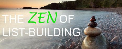 The Zen of List-building | Blogging Wizard | email marketing | Scoop.it