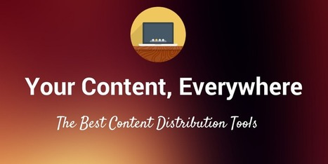17 Best Tools to Get Your Content Its Largest Audience | Video Social Media Success | Scoop.it