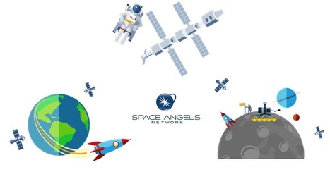 The Space Economy | Space Angels Network | More Commercial Space News | Scoop.it
