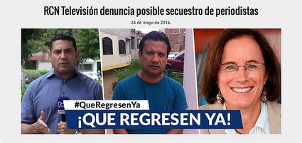 Otro posible secuestro de periodistas en Colombia; Catalina Botero advierte no criticar a reporteros por cubrir zonas de riesgo   Periodismo ético   Scoop.it