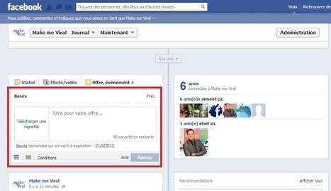 Nouveauté Facebook : les offres sont désormais disponibles en tant que publication ! | Facebook pour les entreprises | Scoop.it