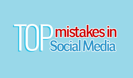 12 Common Mistakes that are Ruining Your Social Media Marketing Strategy | Channel Instincts | Scoop.it