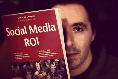 Social Media ROI made in Italy: l'intervista a Vincenzo Cosenza | Carlo Mazzocco | Il Web Marketing su misura | Scoop.it