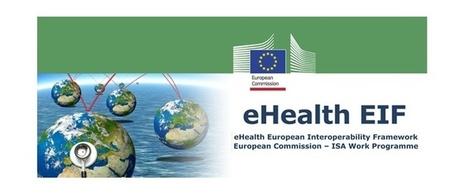 Europe : la Commission pose les bases d'un cadre d'interopérabilité commun pour la e-santé | esante.gouv.fr, le portail de l'ASIP Santé | IT and Public Affairs | Scoop.it
