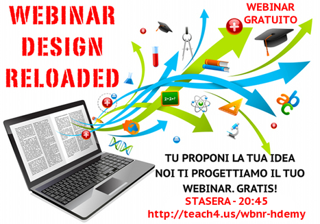 Webinar Design Reloaded (con sorpresa finale!). Due motivi per esserci! | Webinar, WebConference, WebMeeting, WebTraining, Telesummit, Riunioni online, TeleSeminar and... | Scoop.it