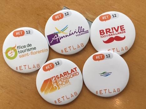 #ET12 première journée sur les chapeaux de roues aux ETLab | Etourisme.info | E-Tourisme et Animation numérique du territoire | Scoop.it